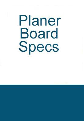 Planer Board Specs